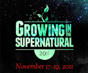 Growing in the Supernatural 2011